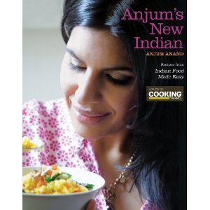 Anjum's New Indian Cookbook