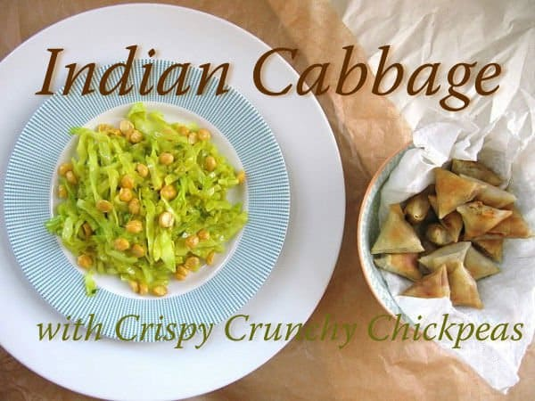 Indian Cabbage with Crispy, Crunchy Chickpeas