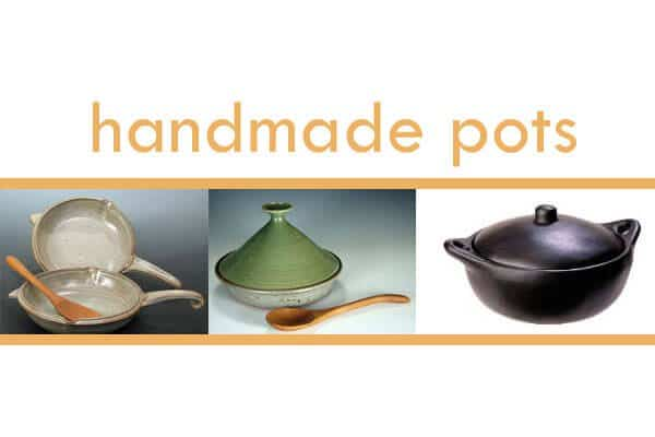 Handmade Pots and Pans