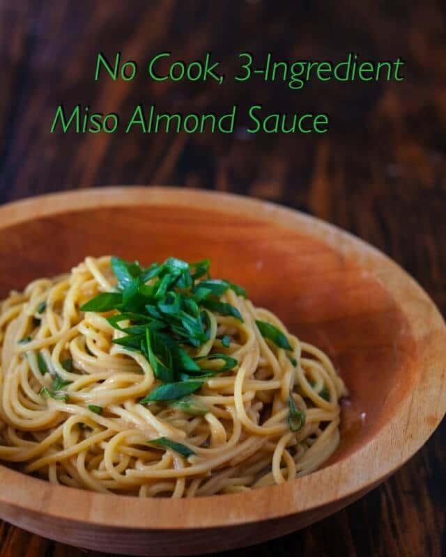 No Cook 3 Ingre nt Miso Almond Sauce Steamy Kitchen