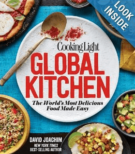 Cooking Light Global Kitchen: The World's Most Delicious Food Made Easy by David Joachim