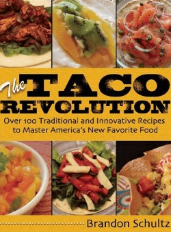 Giveaway: The Taco Revolution cookbook by Brandon Schultz