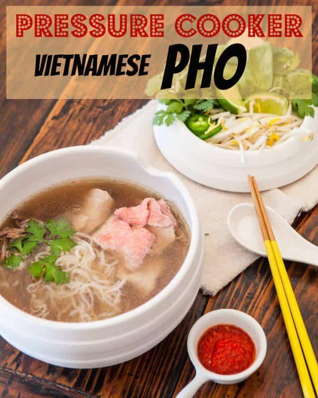 vietnamese-pho-pressure-cooker-noodle-soup-recipe-pinterest.jpg
