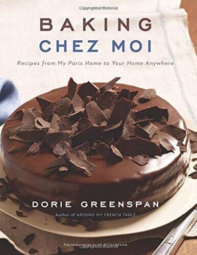 Baking Chez Moi by Dorie Greenspan