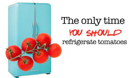 When To Refrigerate Tomatoes What