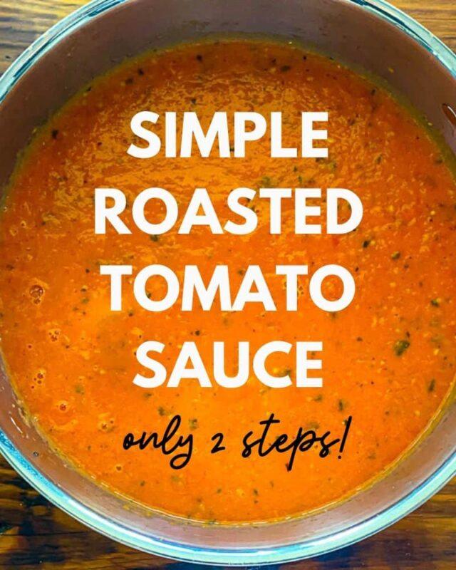 simple roasted tomato sauce recipe final shot