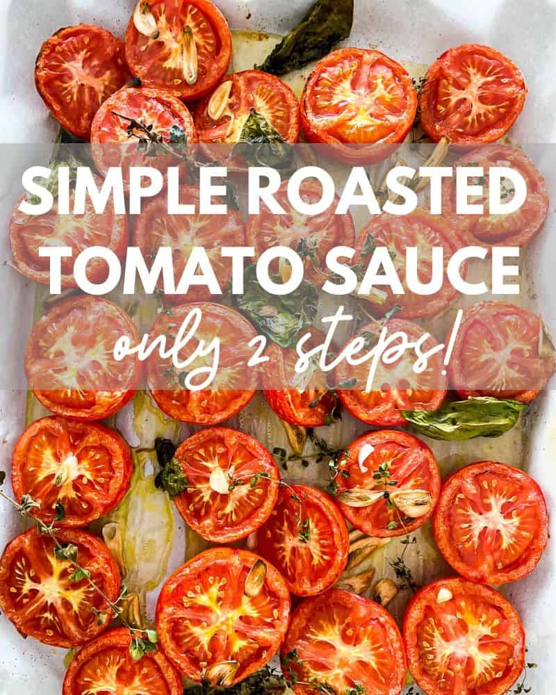 Simple Roasted Tomato Sauce Recipe