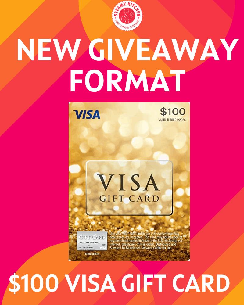 $100 Visa Gift Card Giveaway – NEW GIVEAWAY FORMAT!