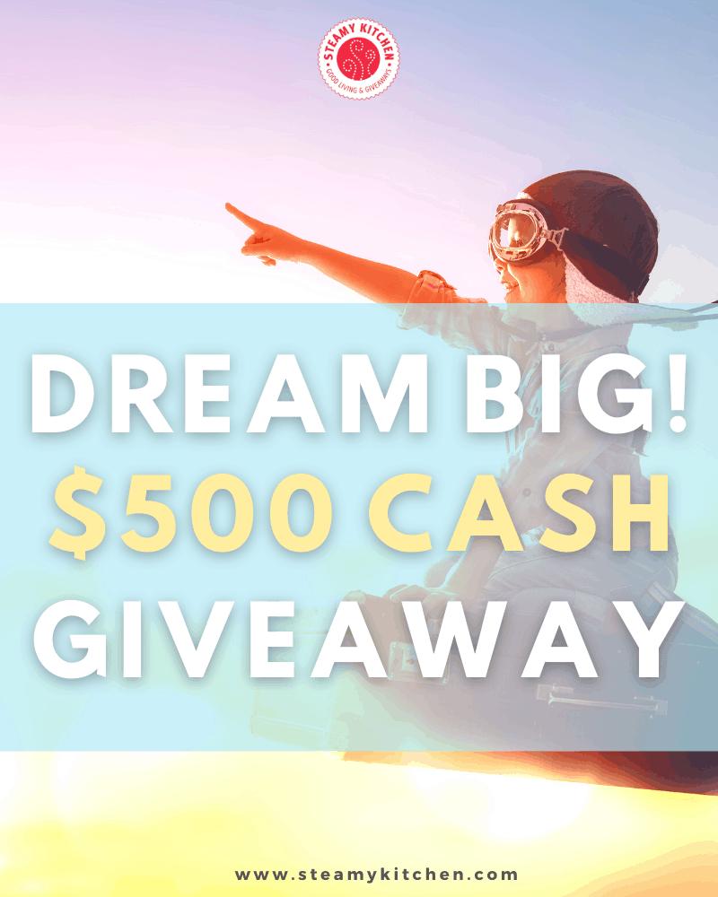 Dream Big $500 Cash Giveaway