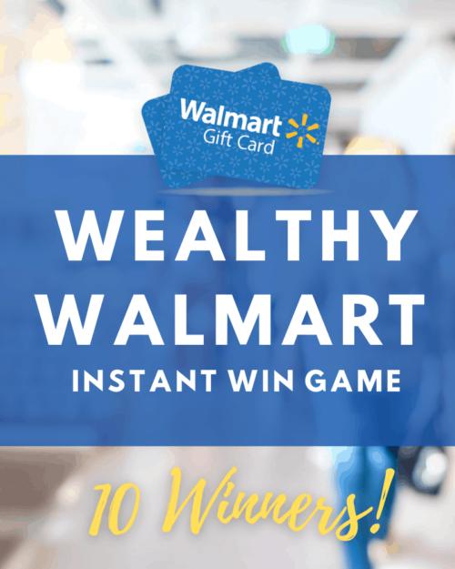 Wealthy Walmart Instant Win Game