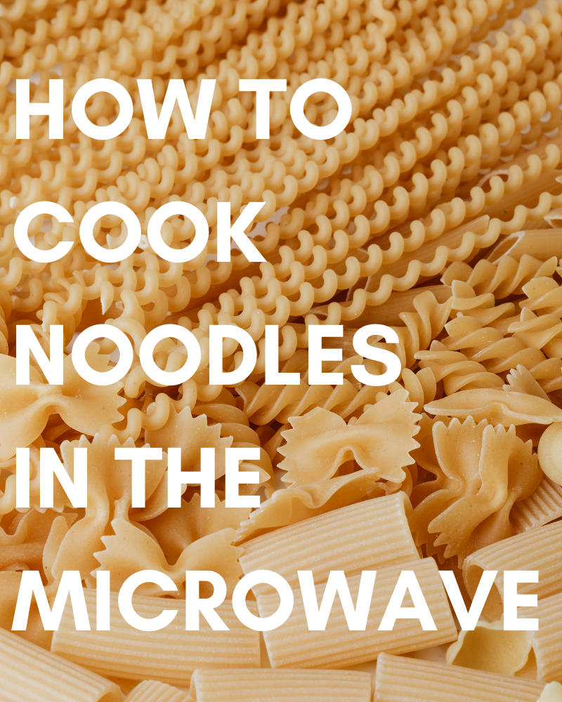 Noodles in the Microwave
