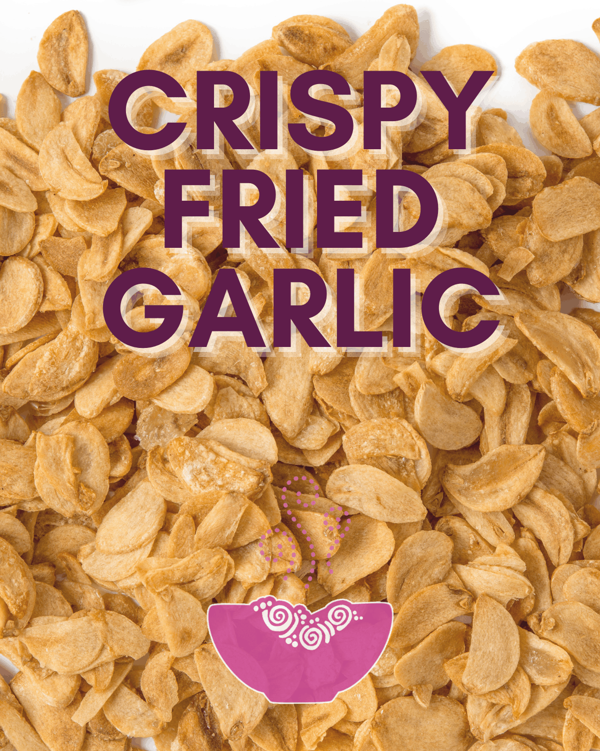 Crispy Fried Garlic Recipe
