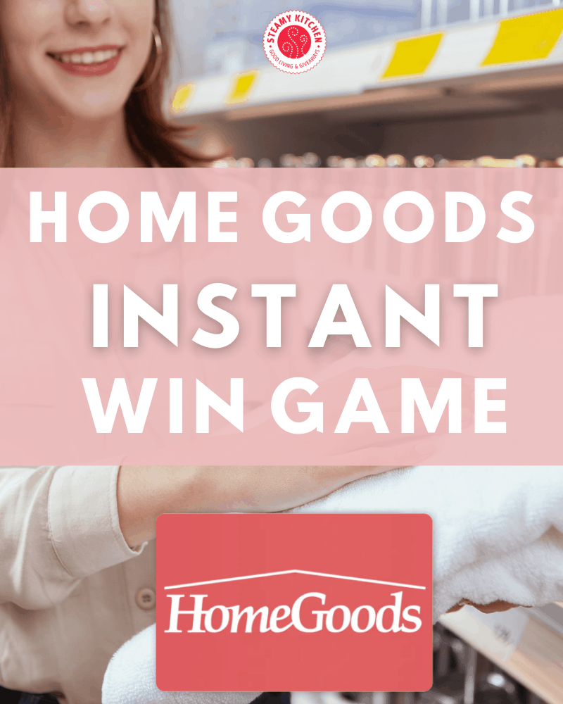 Home Goods Instant WinEnds Tomorrow!