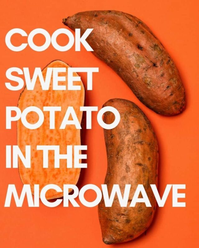 how to cook sweet potato in the microwave