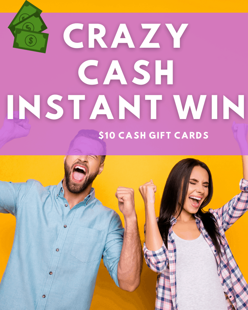 Crazy Cash Instant WinEnds Today!