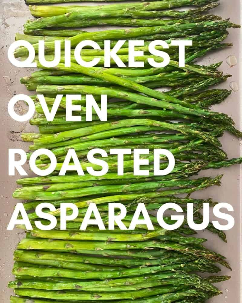 quickest oven roasted asparagus recipe