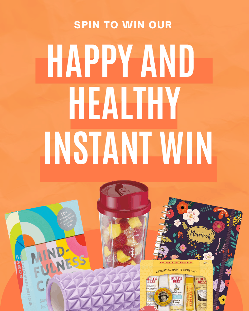 Happy and Healthy Instant Win GameEnds in 30 days.