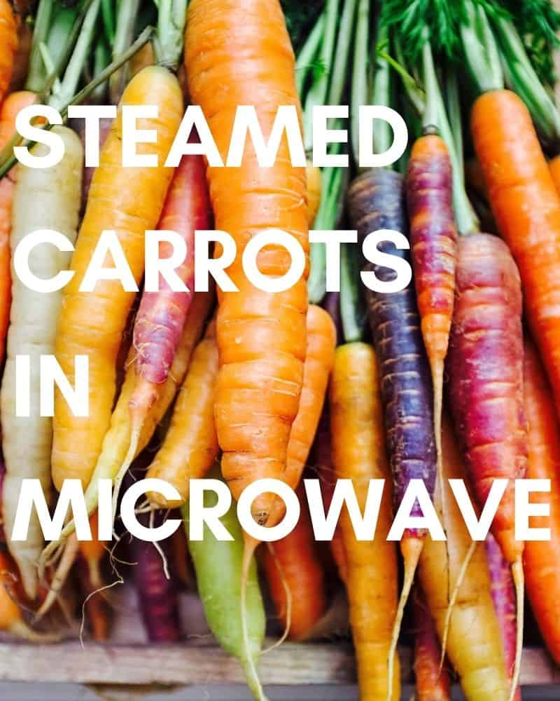 Microwaved Steamed Carrots Recipe