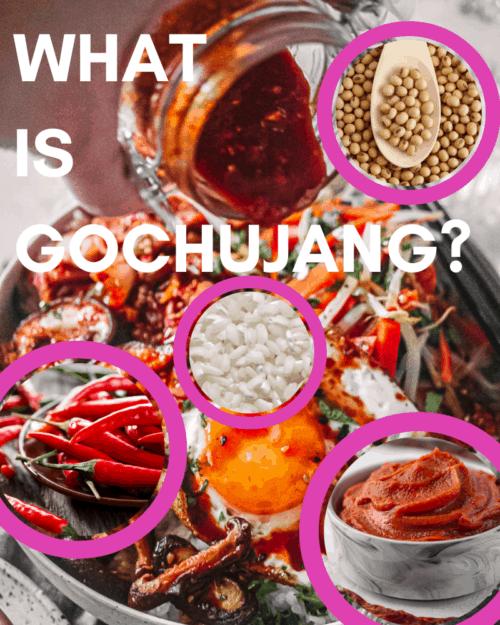 WHAT IS GOCHUJANG?