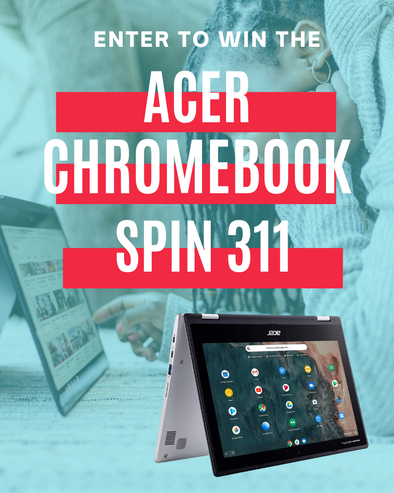 Acer Chromebook Spin 311 GiveawayEnds in 21 days.