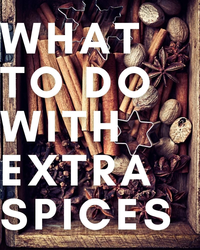 What to Do with Extra Spices