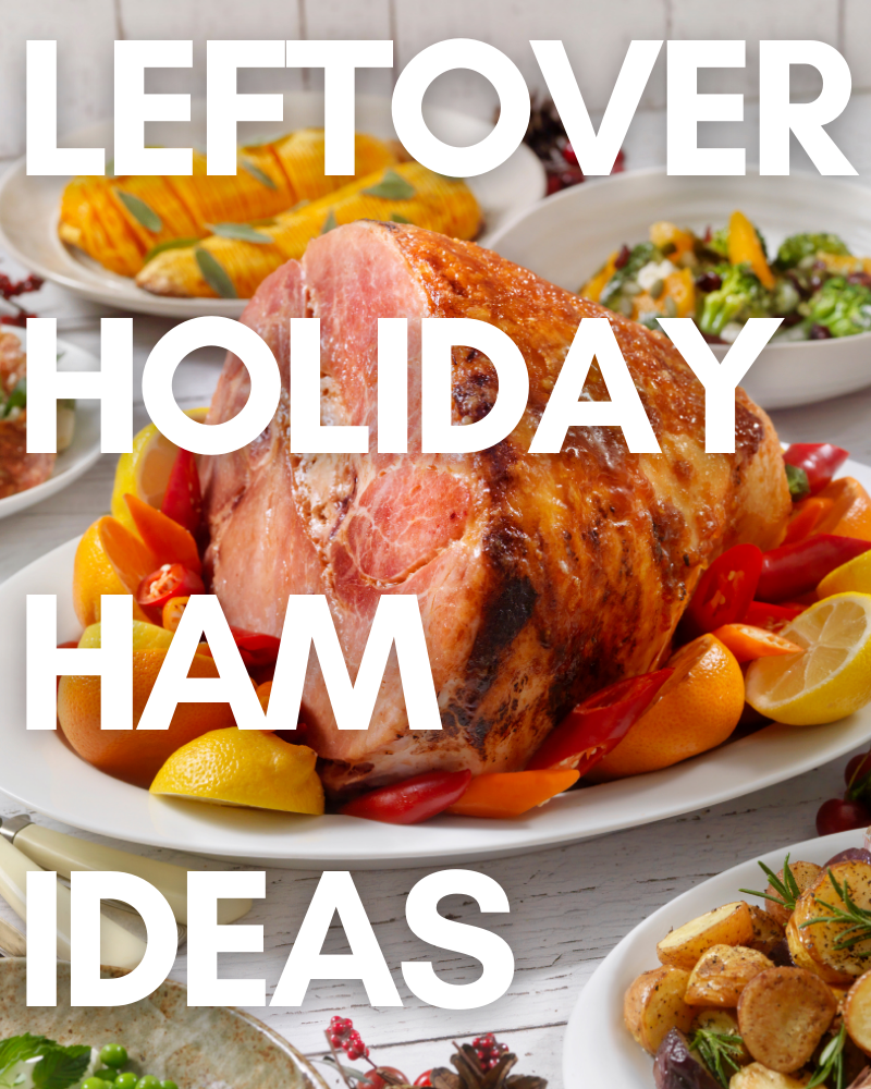 What To Do With Leftover Ham