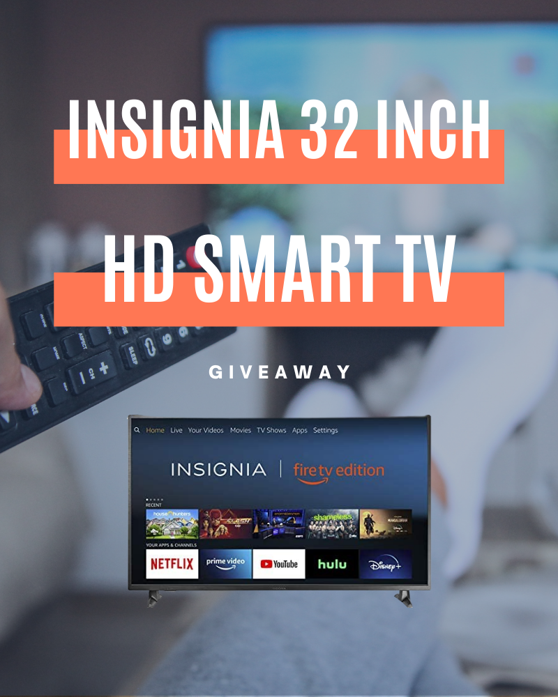 Insignia 32-inch Smart HD TV GiveawayEnds in 56 days.