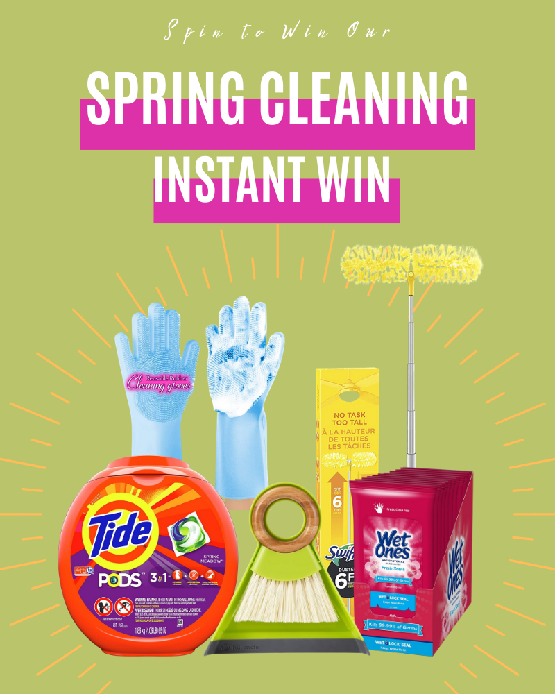 Spring Cleaning Instant WinEnds in 42 days.