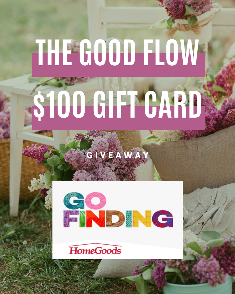 The Good Flow $100 Home Goods Gift Card GiveawayEnds in 57 days.