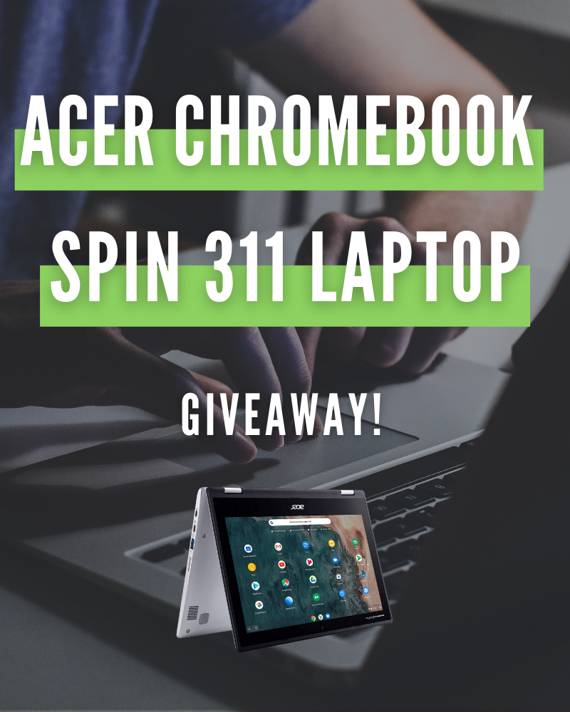 Acer Chromebook Spin 311 GiveawayEnds in 52 days.