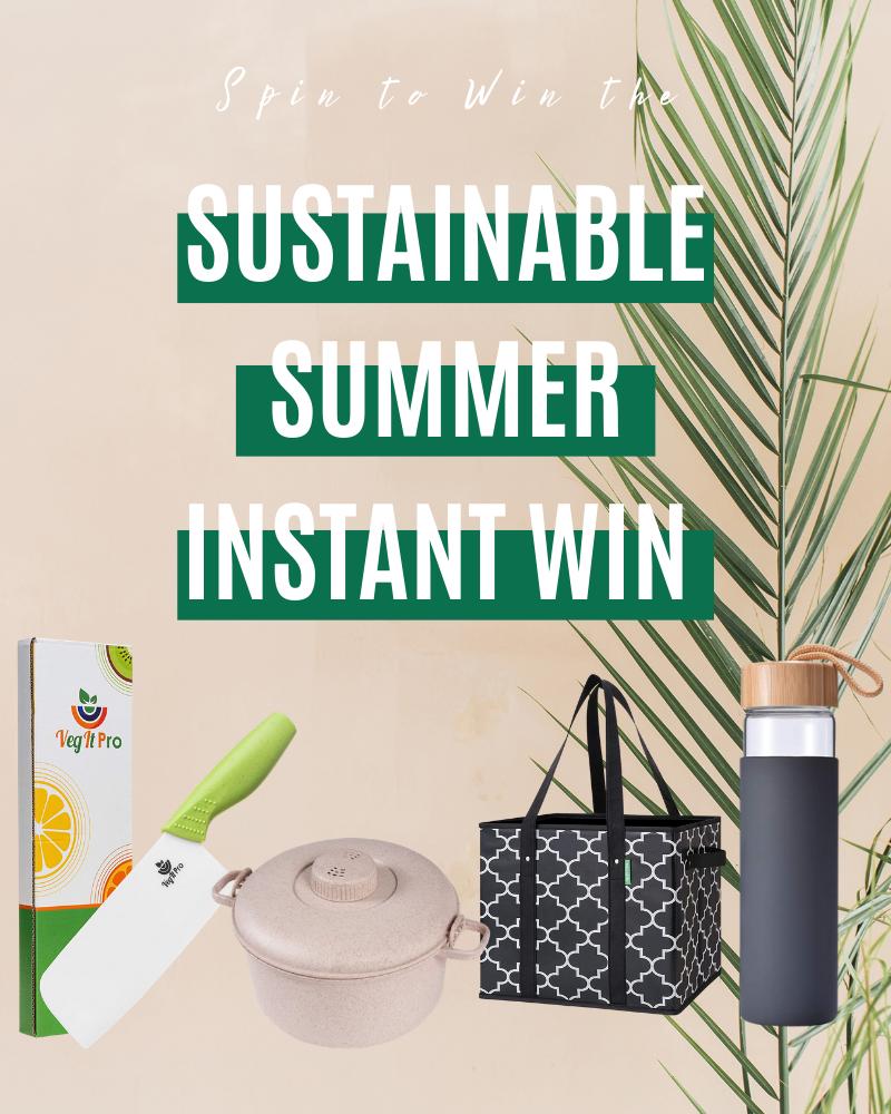 Sustainable Summer Instant Win GameEnds in 24 days.