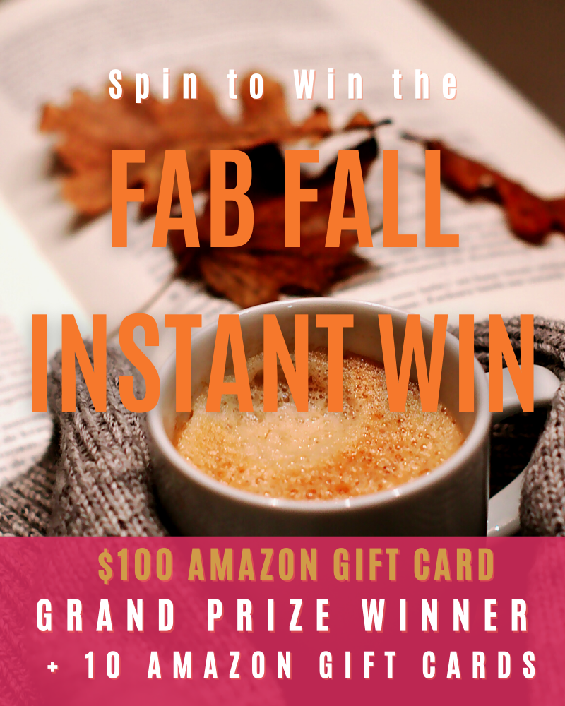 Fab Fall Instant Win GameEnds in 74 days.