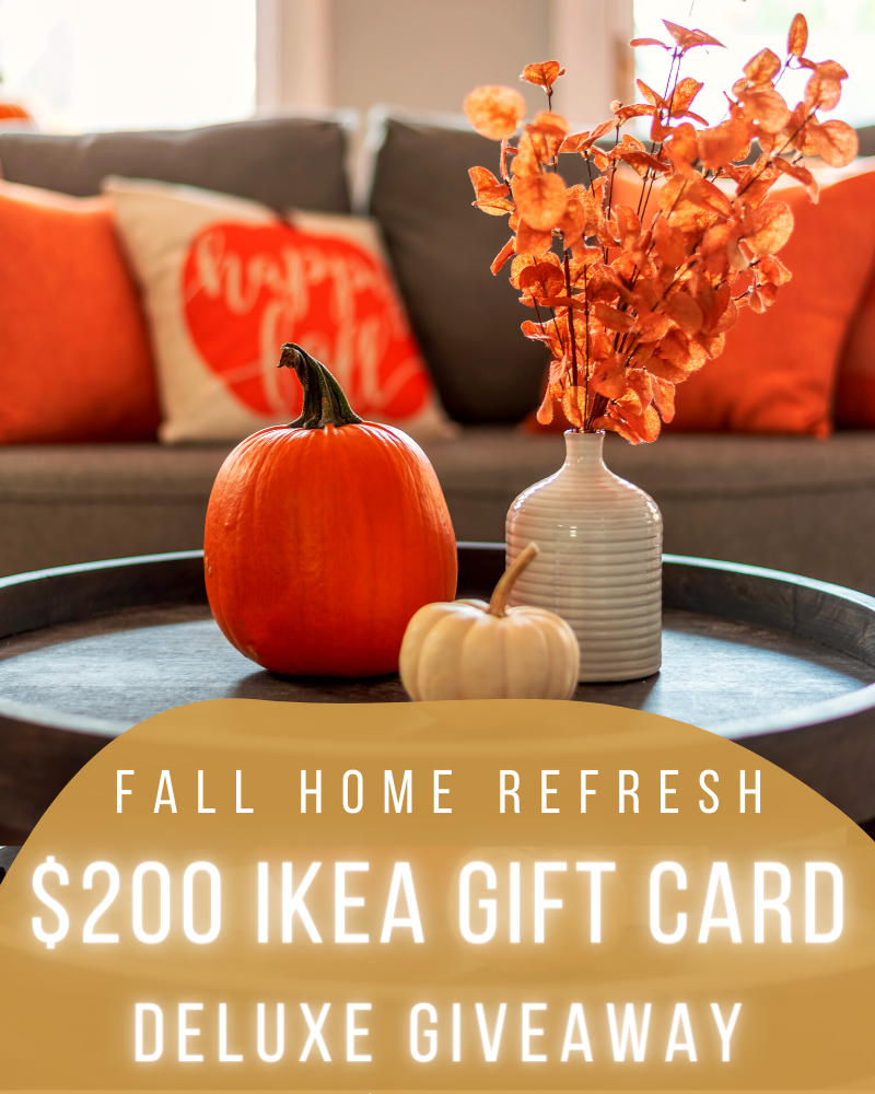 Fall Home Refresh: $200 Ikea Gift CardEnds in 68 days.
